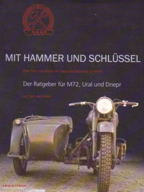 MIT HAMMER UND SCHLÜSSEL: Guidebook for M72, Ural and Dnepr with